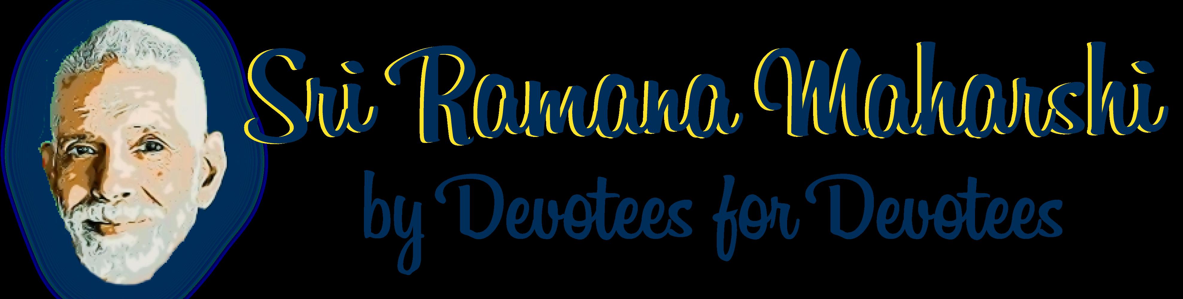 BHAGAVAN SRI RAMANA MAHARISHI